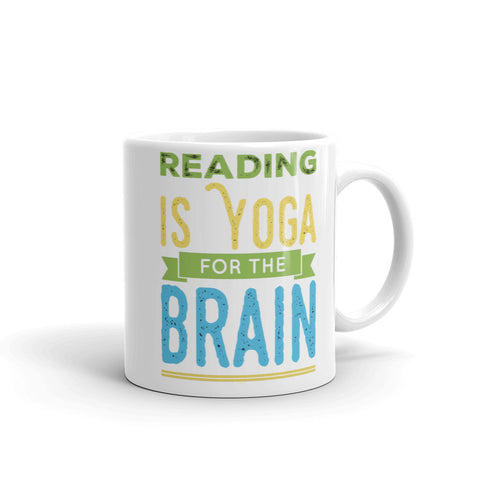 Reading Is Yoga For The Brain White Mug