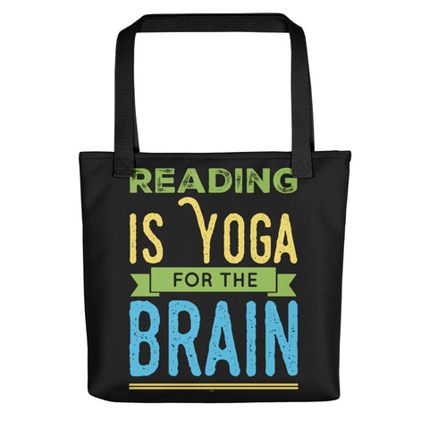 Reading Is Yoga For The Brain Black Tote Bag