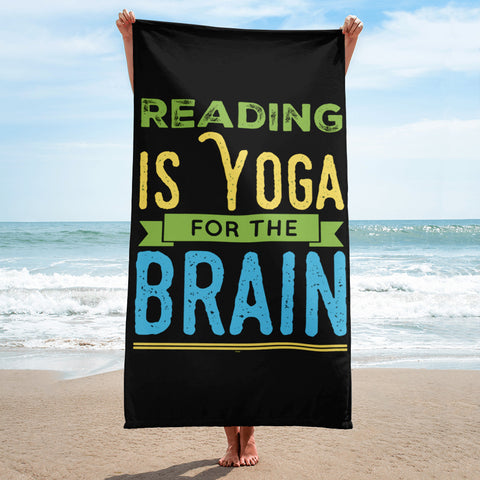 Reading Is Yoga For The Brain Black Beach Towel
