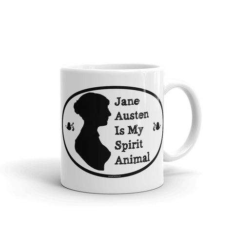 Jane Austen Is My Spirit Animal White Coffee Mug