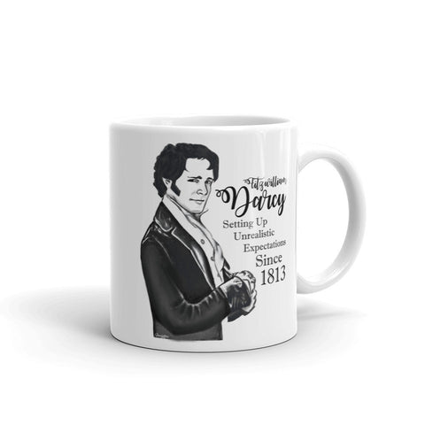 Fitzwilliam Darcy - Setting Up Unrealistic Expectations Since 1813 Coffee Mug