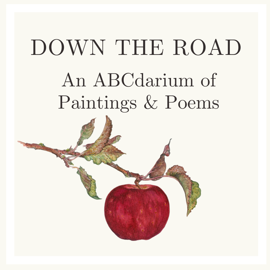 Book: DOWN THE ROAD—An ABCdarium of Paintings and Poems