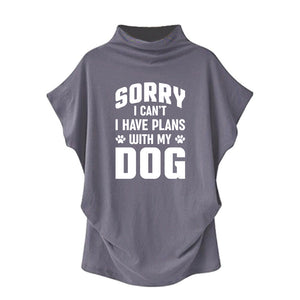"Queensy™ - ""Sorry I Can't, I Have Plans With My Dog"" Casual Turtleneck Blouse"