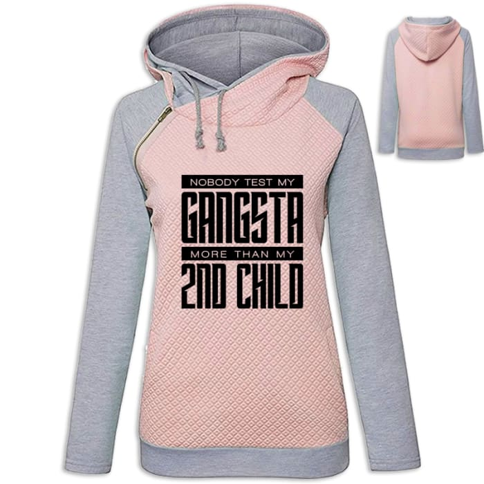 Bandit - Nobody Test My Gangsta More Than My Second Child Hoodie Pink / S (US XXS) (UK XS) Hoodie Just Superb Free Shipping