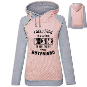 Bebz - I Asked God For A Partner In Crime He Sent Me My Crazy Boyfriend Hoodie Pink / S (US XXS) (UK XS) Hoodie Just Superb Free Shipping