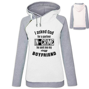 Bebz - I Asked God For A Partner In Crime He Sent Me My Crazy Boyfriend Hoodie White / S (US XXS) (UK XS) Hoodie Just Superb Free Shipping