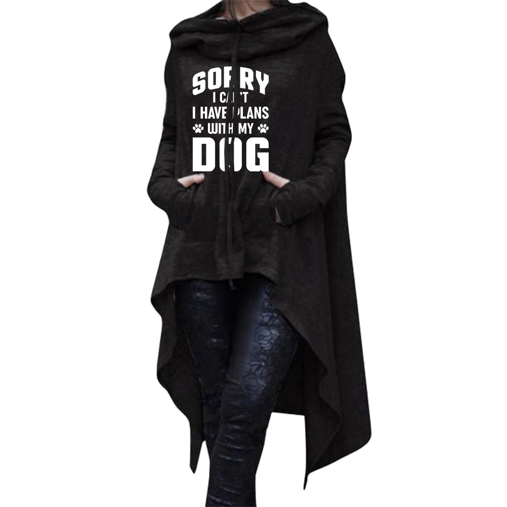"Penny™ - ""Sorry I Can't, I Have Plans With My Dog"" Longtail Hoodie For Her"