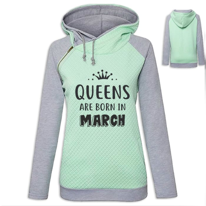 Crown - Queens Are Born In March Hoodie Green / S (US XXS) (UK XS) Hoodie Just Superb Free Shipping