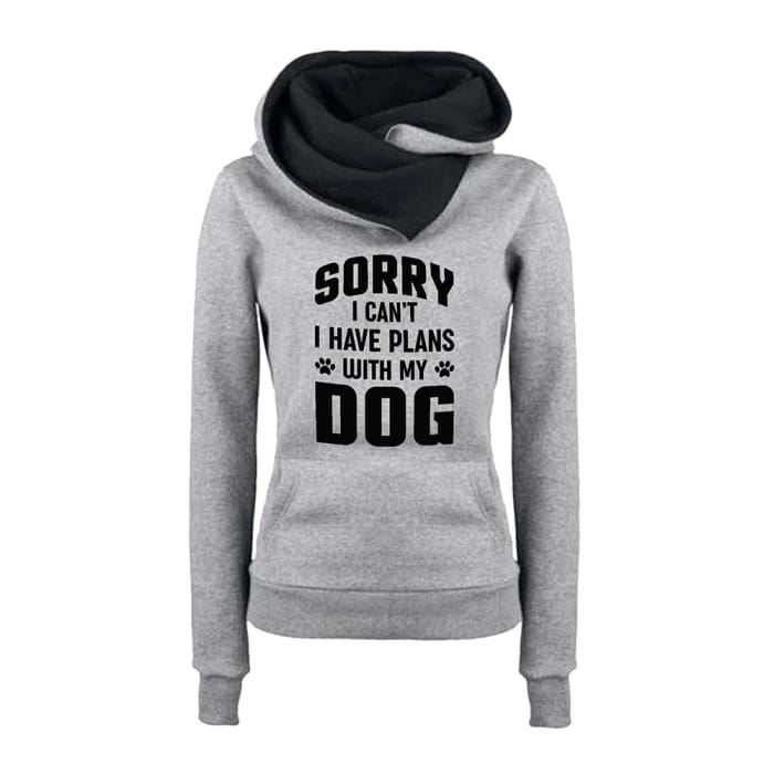 Dottie - Sorry I Cant I Have Plans With My Dog Hoodie For Her Black / S (US XXS) (UK XS) Just Superb Free Shipping