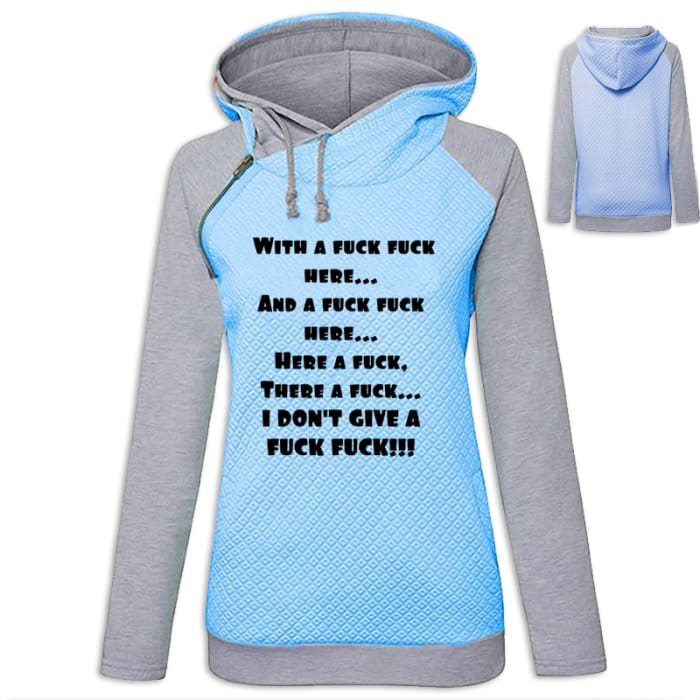 Iffy - Funny ...Here A Fuck There A Fuck IDGAF Hoodie Blue / S (US XXS) (UK XS) Hoodie Just Superb Free Shipping