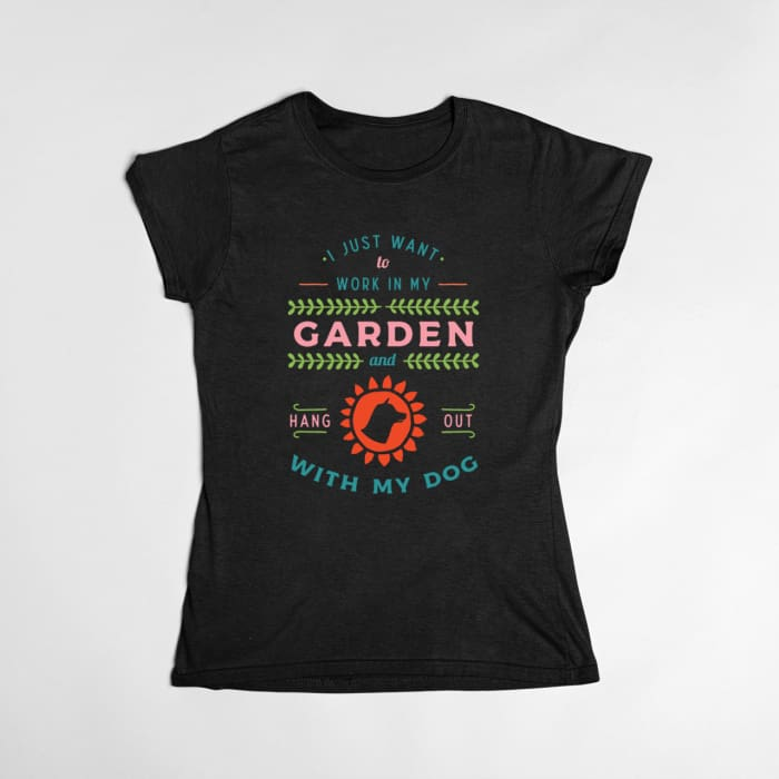 Millie - I Just Want To Work in My Garden And Hangout With My Dog T-Shirt Black / S (4-6 US) (8 UK) Just Superb Free Shipping