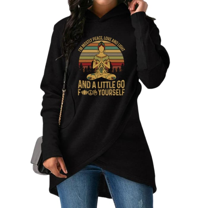 Sagacity - Im Mostly Peace Love And Light... Hoodie For Her Black / S (US XXS / UK XS) Hoodie Just Superb Free Shipping