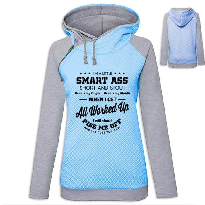 Sasha - Sassy Im A Little Smart Ass Short And Stout... Hoodie Blue / S (US XXS) (UK XS) Hoodie Just Superb Free Shipping