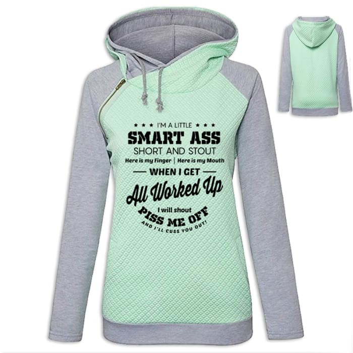 Sasha - Sassy Im A Little Smart Ass Short And Stout... Hoodie Green / S (US XXS) (UK XS) Hoodie Just Superb Free Shipping