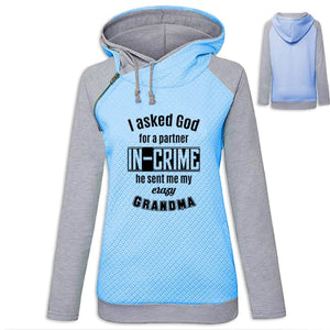 Soraya - I Asked God For A Partner In Crime He Sent Me My Crazy Grandma Hoodie Blue / S (US XXS) (UK XS) Hoodie Just Superb Free Shipping