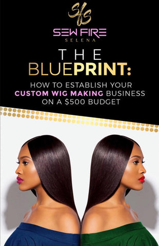 The Blueprint: How To Establish Your Custom Wig Making Business