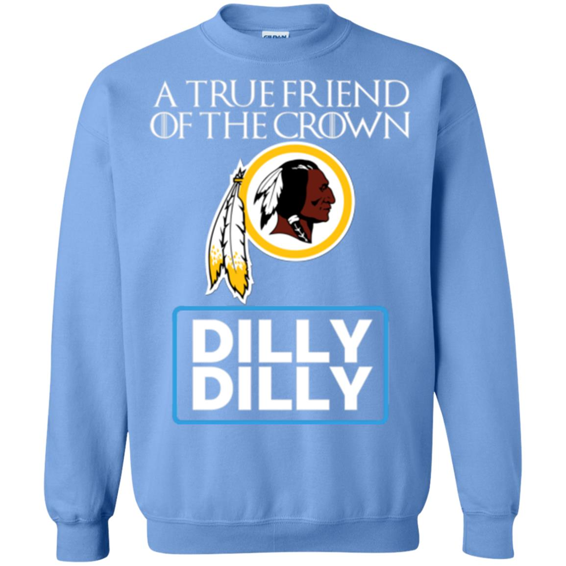 Dilly Dilly T-shirt Friend Of The Washington Redskins King ... 0e5516685