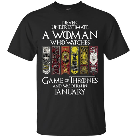 A Woman Who Watches Game Of Thrones And Was Born In January Shirt - teesdiys Black / Small Gildan Ultra Cotton T-Shirt - teesdiys