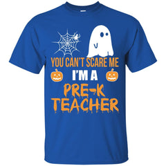 Top You Can't Scare Me I'm A Pre K Teacher Halloween Shirt G200 Gildan Ultra Cotton T-Shirt - teesdiys