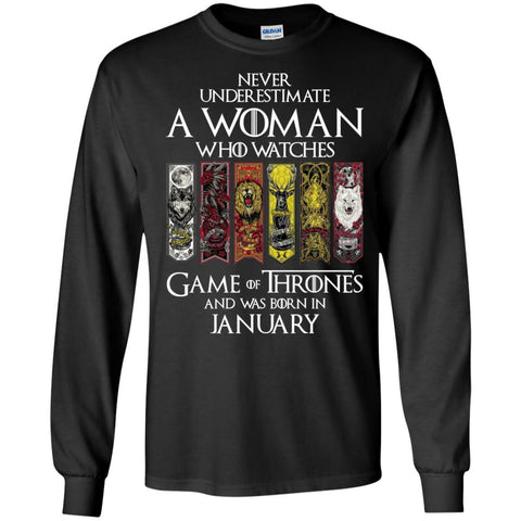 A Woman Who Watches Game Of Thrones And Was Born In January Shirt - teesdiys Black / Small Gildan LS Ultra Cotton T-Shirt - teesdiys