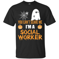 You Can't Scare Me I'm A Social Worker Halloween Shirt Shirts - teesdiys G200 Gildan Ultra Cotton T-Shirt - teesdiys