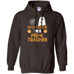 Top You Can't Scare Me I'm A Pre K Teacher Halloween Shirt G185 Gildan Pullover Hoodie 8 oz. - teesdiys
