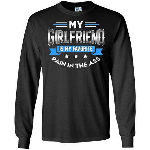 Best My Girlfriend Is My Favorite Pain In The Ass Shirt Black / Small LS Ultra Cotton Tshirt - teesdiys