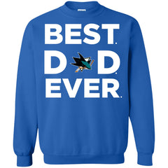 Best Dad Ever San Jose Sharks Ameria Sport Father Gift Sweatshirt Sweatshirt - teesdiys