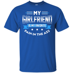 Best My Girlfriend Is My Favorite Pain In The Ass Shirt Custom Ultra Cotton T-Shirt - teesdiys