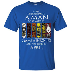 Trend A Man Who Watches Game Of Thrones And Was Born In April Shirt G200 Gildan Ultra Cotton T-Shirt - teesdiys