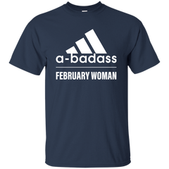Abadass February Woman T Shirt Shirt - teesdiys Custom Ultra Cotton T-Shirt - teesdiys