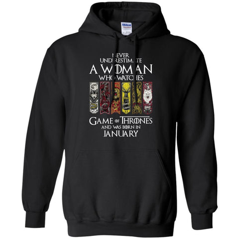 A Woman Who Watches Game Of Thrones And Was Born In January Shirt - teesdiys Black / Small Gildan Pullover Hoodie 8 oz. - teesdiys