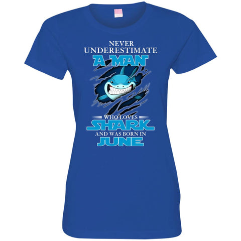 Nerver Underestimate A Man Who Love Shark And Was Born In June Women's T-Shirt Royal / S Women's T-Shirt - teesdiys