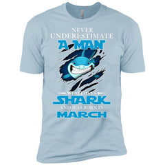Nerver Underestimate A Man Who Love Shark And Was Born In March Premium T-Shirt Premium T-Shirt - teesdiys