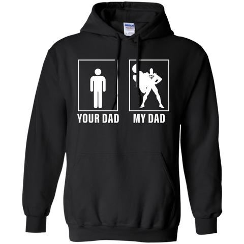 Best Superman Your Dad My Dad Shirt Black / Small Pullover Hoodie 8 oz - teesdiys