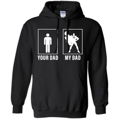 Best Superman Your Dad My Dad Shirt Pullover Hoodie 8 oz - teesdiys