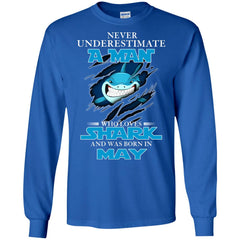 Nerver Underestimate A Man Who Love Shark And Was Born In May Long Sleeve T-Shirt Long Sleeve T-Shirt - teesdiys