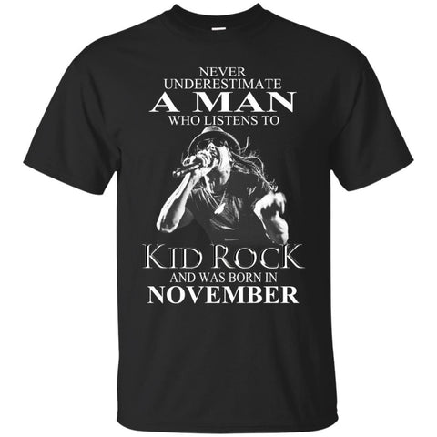 Trend A Man Who Listens To Kid Rock And Was Born In November
