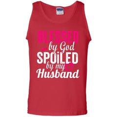 Blessed By God Spoiled By My Husband G220 Gildan 100% Cotton Tank Top - teesdiys