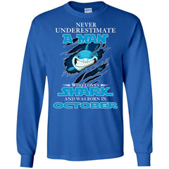 Nerver Underestimate A Man Who Love Shark And Was Born In October Long Sleeve T-Shirt Long Sleeve T-Shirt - teesdiys
