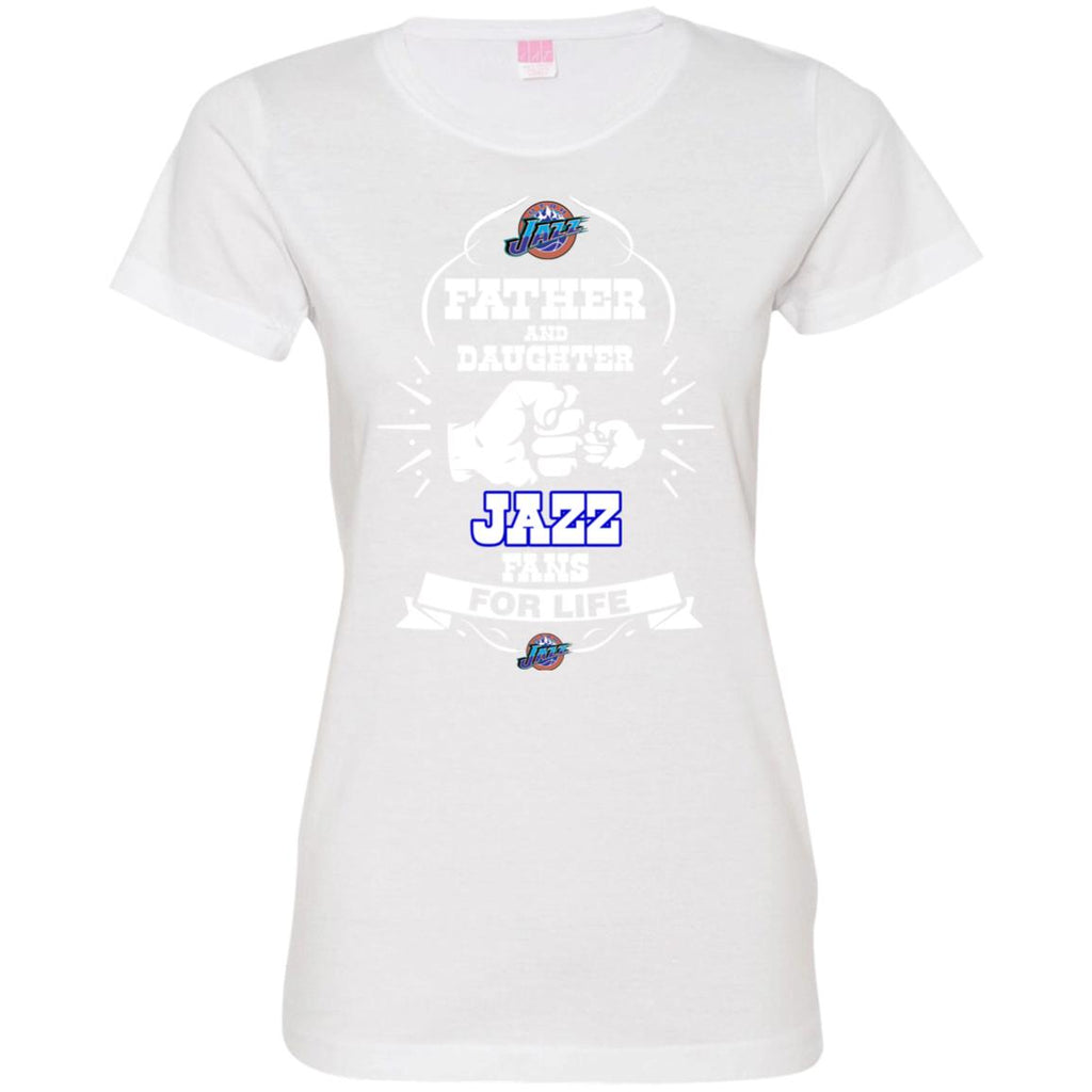 f947d47f Father And Daughter Best Utah Jazz Fans For Life Sport Women's T-Shirt