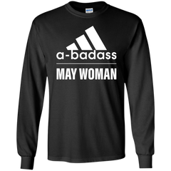 Best Abadass May Woman T Shirt - teesdiys LS Ultra Cotton T-Shirt - teesdiys