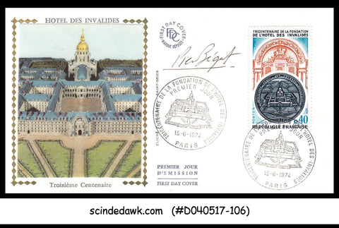 FRANCE - 1974 300TH ANNIV OF THE FOUNDING OF THE HOTEL DES INVALIDES FDC SIGNED