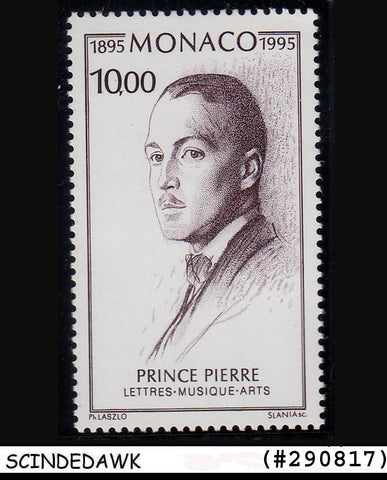 MONACO - 1995 BIRTH CENTENARY OF PRINCE PIERRE  1V MINT NH