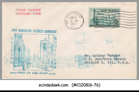 USA - 1957 PAN AMERICAN WORLD AIRWAYS CHICAGO to ROME FIRST FLIGHT COVER FFC