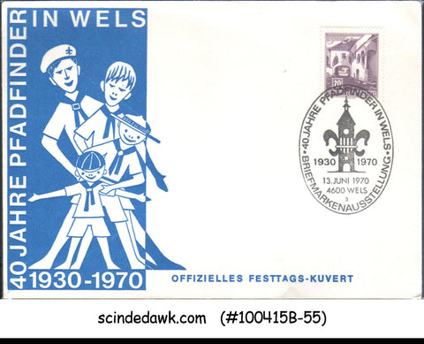 AUSTRIA - 1970 40yrs OF BOY SCOUTS IN WELS SPECIAL COVER WITH SPECIAL CANCL.