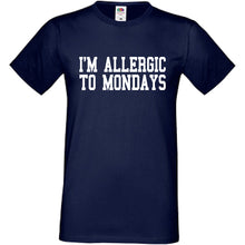 I'm Allergic To Mondays T-Shirt - DizzyKitten