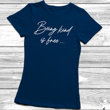 Being Kind Is Free T-Shirt