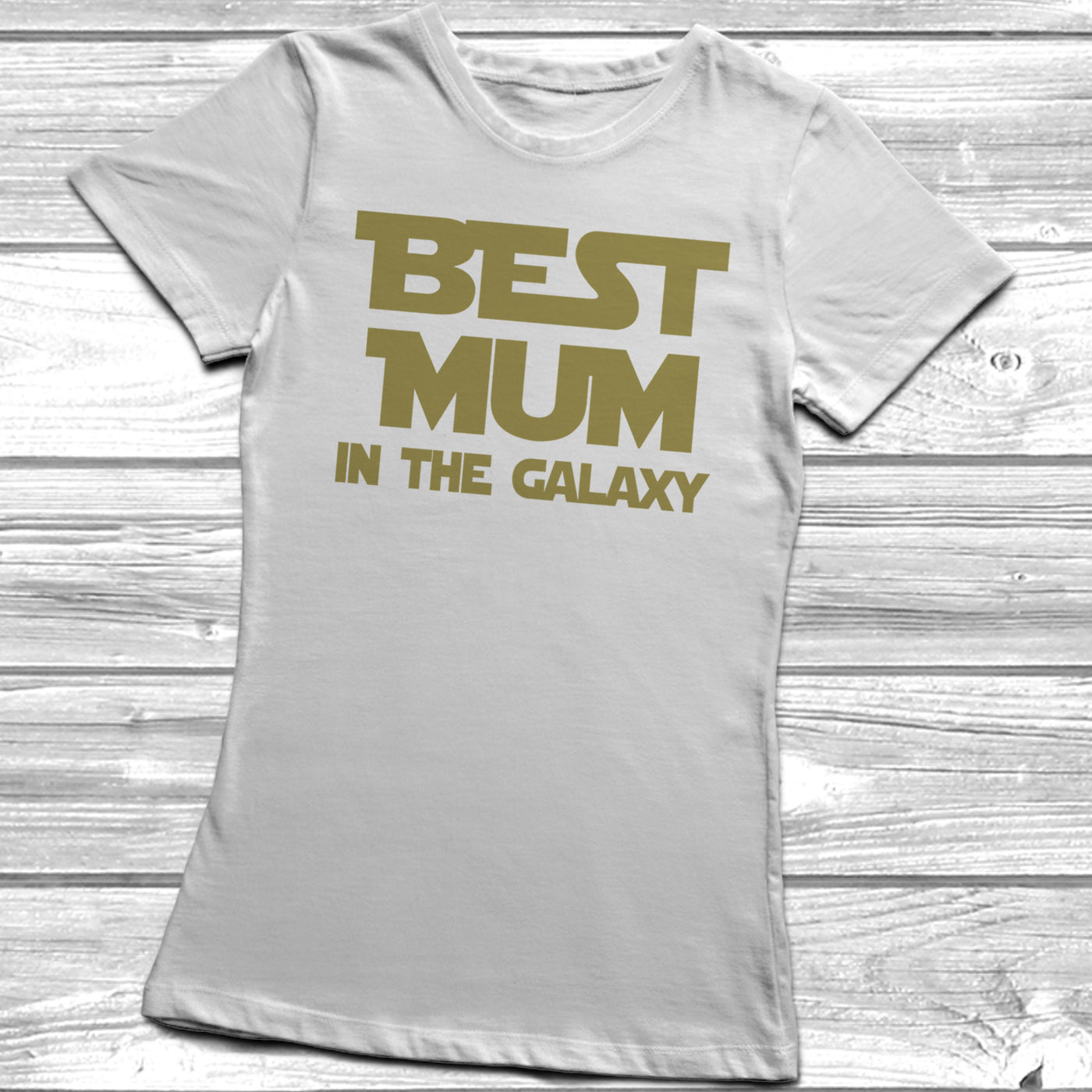 Womens T-Shirt BEST MUM In the Galaxy MOTHERS DAY Star Wars Funny Mam Mum Gift
