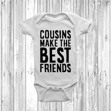 Cousins Make The Best Friends V2 Baby Grow